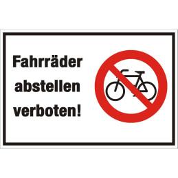 """Verbotsschild """"Fahrräder abstellen verboten"""""""