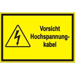"""Warnschild """"Vorsicht Hochspannungskabel"""""""