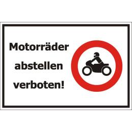 """Verbotsschild """"Motorräder abstellen verboten"""""""