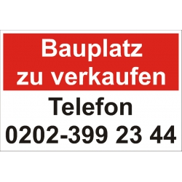 "Verkaufsschild ""Bauplatz zu verkaufen"""