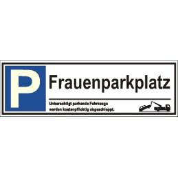 """Parkplatzschild """"Frauenparkplatz"""""""