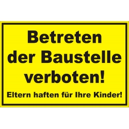 """Verbotsschild """"Betreten der Baufstelle verboten"""""""