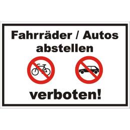 """Verbotsschild """"Fahrrader & Autos abstellen verboten"""""""