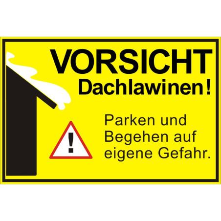 """Hinweisschild """"Vorsicht Dachlawine"""""""