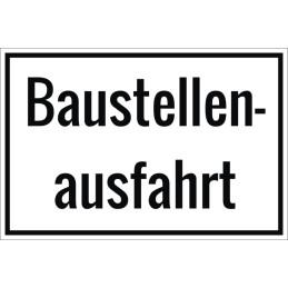"""Hinweisschild """"Baustellenausfahrt"""""""