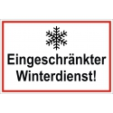 """Schild """"Eingeschränkter Winterdienst"""""""