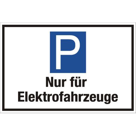 """Parkplatzschild """"Nur für Elektrofahrzeuge"""""""