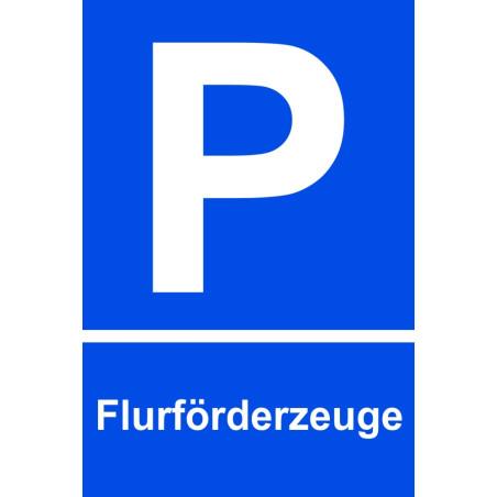 "Parkplatzschild ""Flurförderfahrzeuge"""