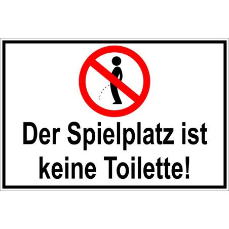 """Verbotsschild """"Der Spielplatz ist keine Toilette"""""""