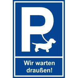 Hunde - Parkplatz Schild