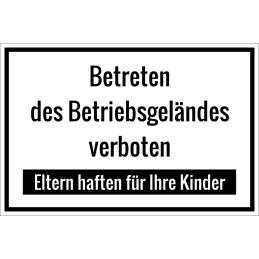 """Schild """"Betreten des Betriebsgeländes verboten"""""""
