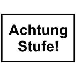 "Hinweisschild ""Achtung Stufe"""