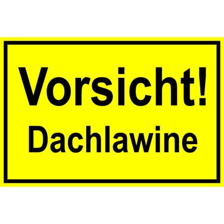 "Hinweisschild ""Dachlawine"""