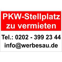 """Hinweisschild """"PKW Stellplatz zu vermieten"""""""