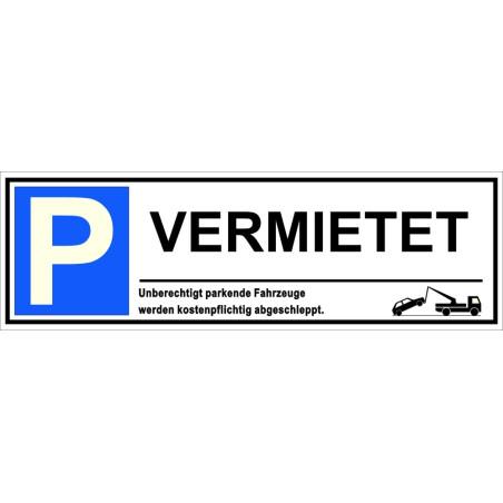"""Parkplatzschild """"Vermietet"""""""