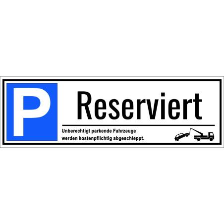 """Parkplatzschild """"Reserviert"""""""