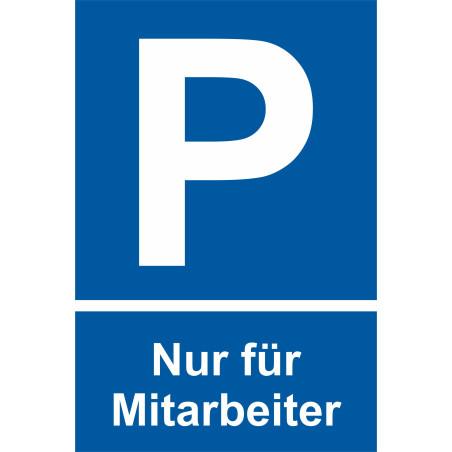 """Parkplatzschild """"Nur für Mitarbeiter"""""""