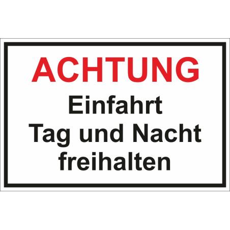 """Schild """"Achtung - Einfahrt freihalten"""""""