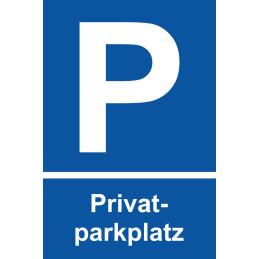 "Parkplatzschild ""Privatparkplatz"""