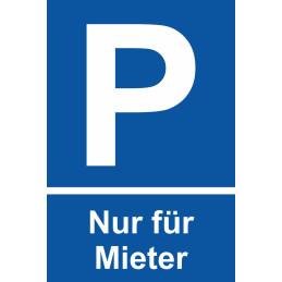 """Parkplatzschild """"Nur für Mieter"""""""