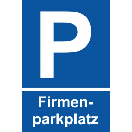 "Parkplatzschild ""Firmenparkplatz"""