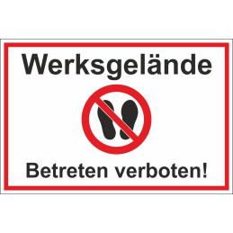 """Verbotsschild """"Werksgelände - Betreten verboten"""""""