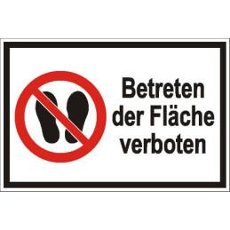 """Verbotsschild """"Betreten der Fläche verboten"""""""